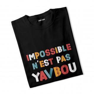 T-shirt Impossible n'est pas Yavbou